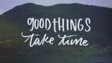 Good Things Take Time Inspirational Quote Wallpaper -3840x2160